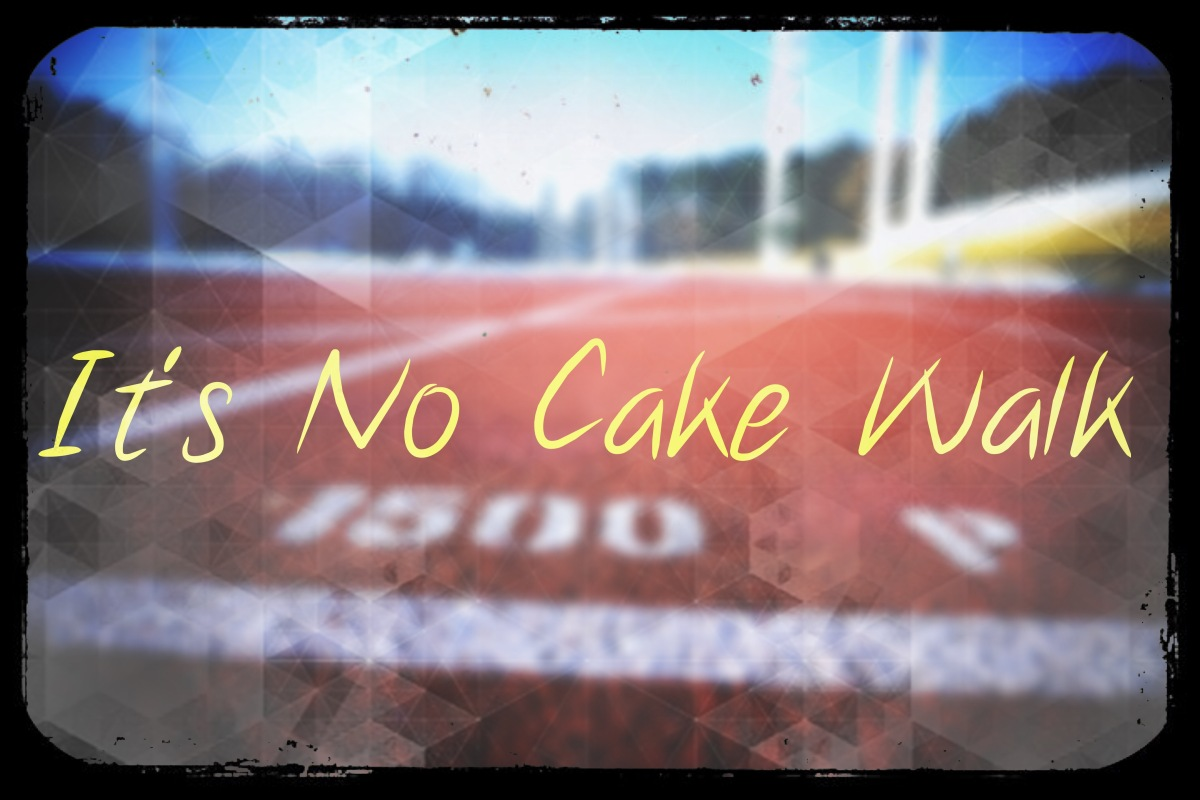 It's no Cake Walk